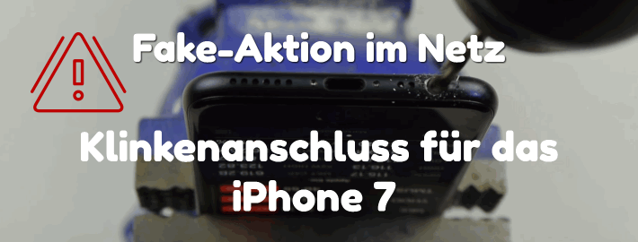 iPhone 7 Klikenanschluss Fake Video